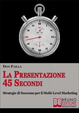 La Presentazione 45 SECONDI