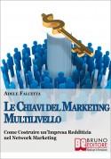 Le Chiavi del Marketing Multilivello