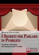 I Segreti per Parlare in Pubblico