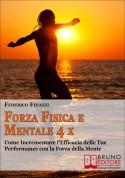Forza Fisica e Mentale 4x