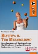 Riattiva il Tuo Metabolismo