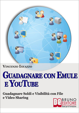 Ebook Guadagnare con Emule e Youtube