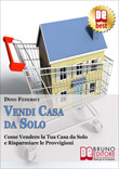 Vendi Casa da Solo
