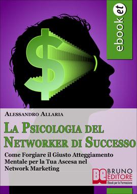 Ebook La Psicologia del Networker di Successo
