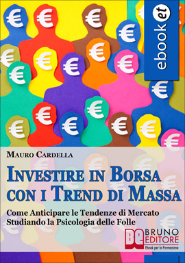 Ebook Investire in Borsa con i Trend di Massa