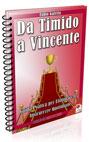 Da Timido a Vincente
