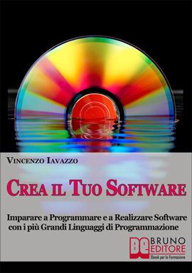 Ebook gratis for Crea il tuo software di casa