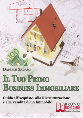 Free-Ebook Il Tuo Primo Business Immobiliare