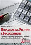 Segnalazioni, Protesti e Finanziamenti