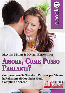 Ebook Amore, Come Posso Parlarti?
