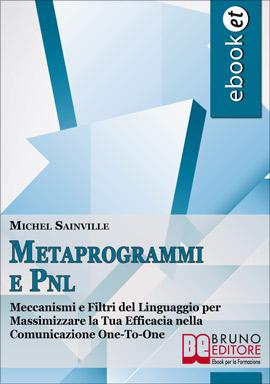 METAPROGRAMMI E PNL