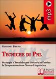 Tecniche di PNL (MP3) - Tecniche di PNL, Audiocorso Pratico di PNL