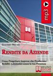 Rendite da Aziende (MP3) - Audiocorso per Guadagnare Rendite Creando Aziende e Startup