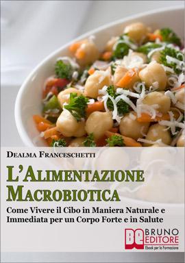 L'Alimentazione Macrobiotica
