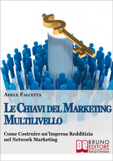 Le Chiavi del Marketing Multilivello