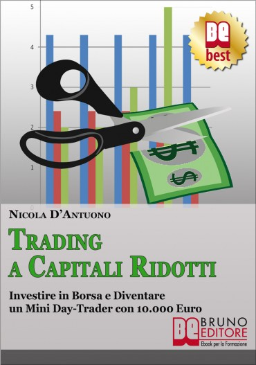 Trading a Capitali Ridotti