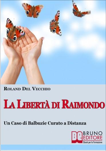La Liberta' di Raimondo