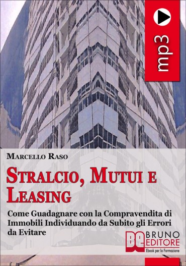 Stralcio, Mutui e Leasing