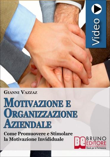 Motivazione e Organizzazione Aziendale