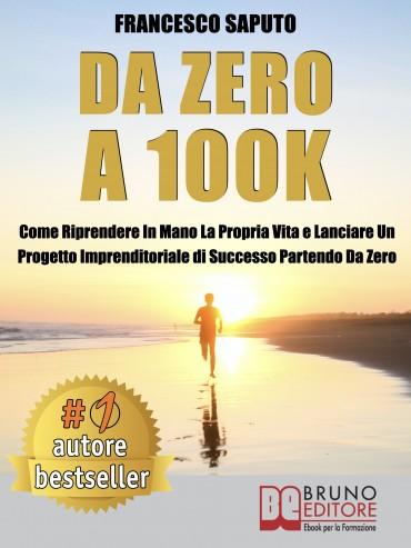 Da Zero A 100K