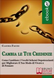 Cambia le Tue Credenze - https://www.autostima.net/media/authors/526.jpg