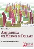 Abitudini da Un Milione di Dollari (Cap. 1-2)