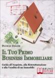 Il Tuo Primo Business Immobiliare