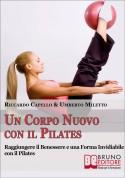Un Corpo Nuovo con il Pilates