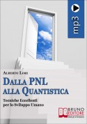 Dalla PNL alla Quantistica