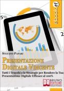 Presentazione Digitale Vincente