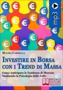 Investire in Borsa con i Trend di Massa