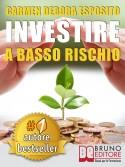 Investire A Basso Rischio