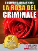 La Rosa Del Criminale