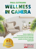 Wellness In Camera