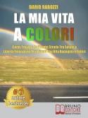 La Mia Vita A Colori