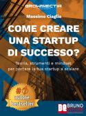 Come Creare Una Startup Di Successo?