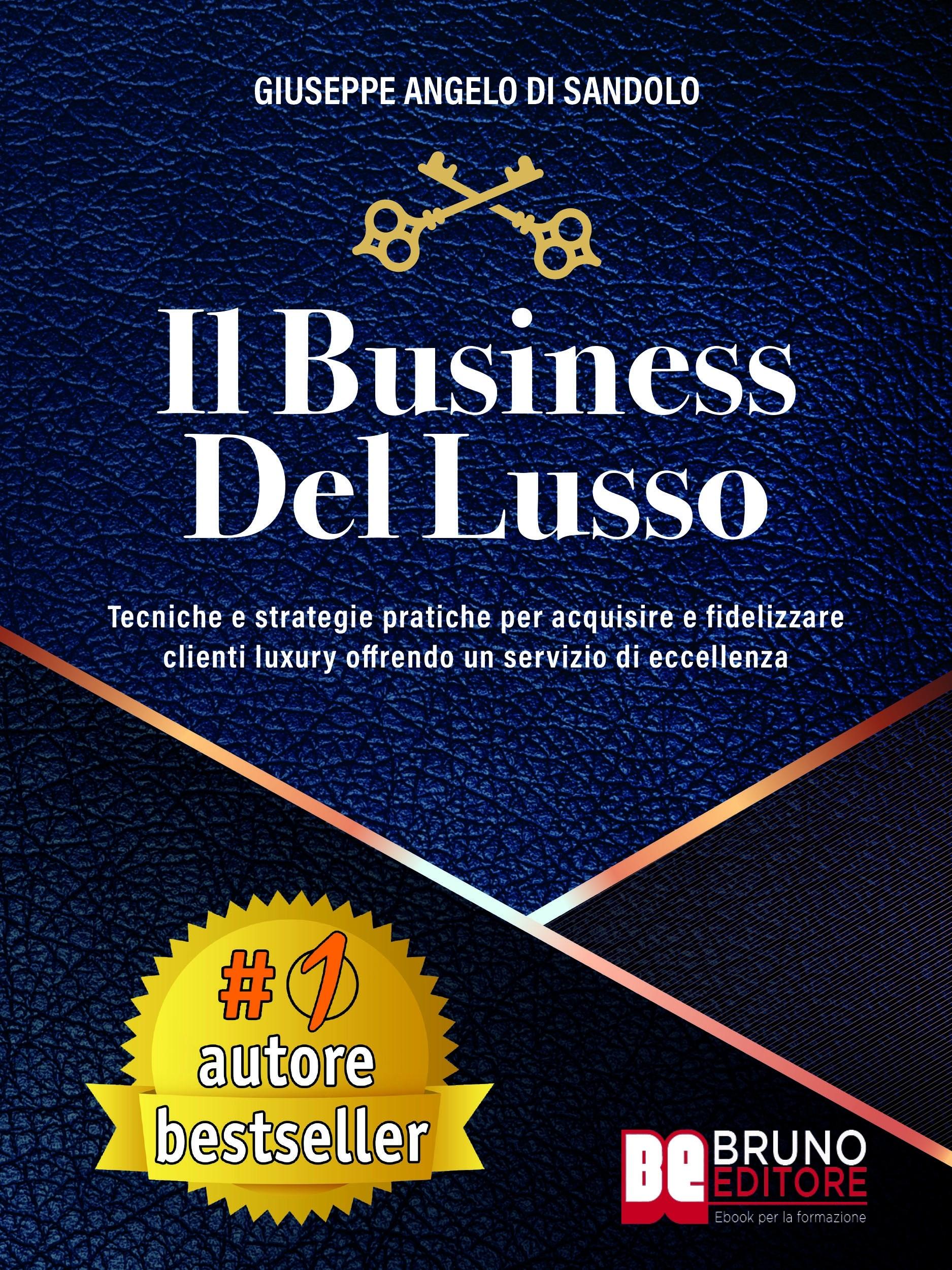 Il Business Del Lusso